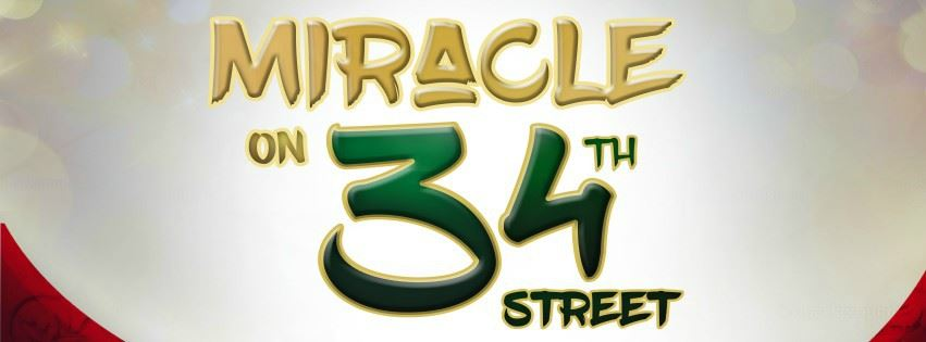 CLICK HERE to submit your online review of Miracle On 34th Street The Musical