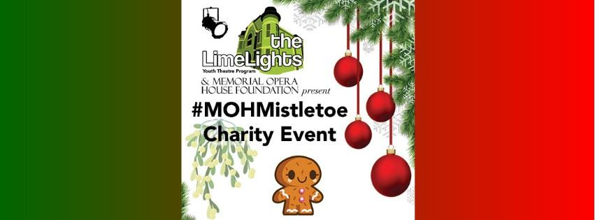 CLICK HERE for information and tickets for the #MOHMistletoe Charity Event Performance & Cookie Walk