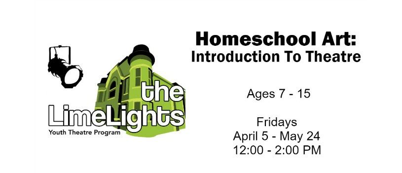CLICK HERE for more information and registration for Homeschool Art: Introduction To Theatre