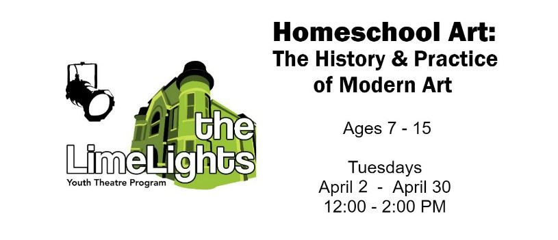 CLICK HERE for more information and registration for Homeschool Art: The History & Practice Of Moder