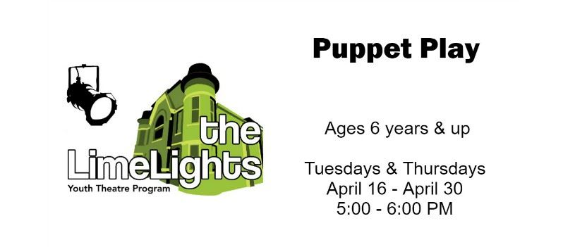 CLICK HERE for more information and registration for Puppet Play!