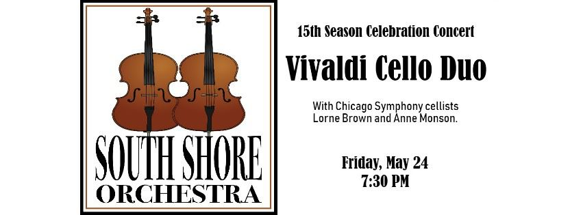 CLICK HERE for information and tickets for the South Shore Orchestra Vivaldi Cello Duo Concert