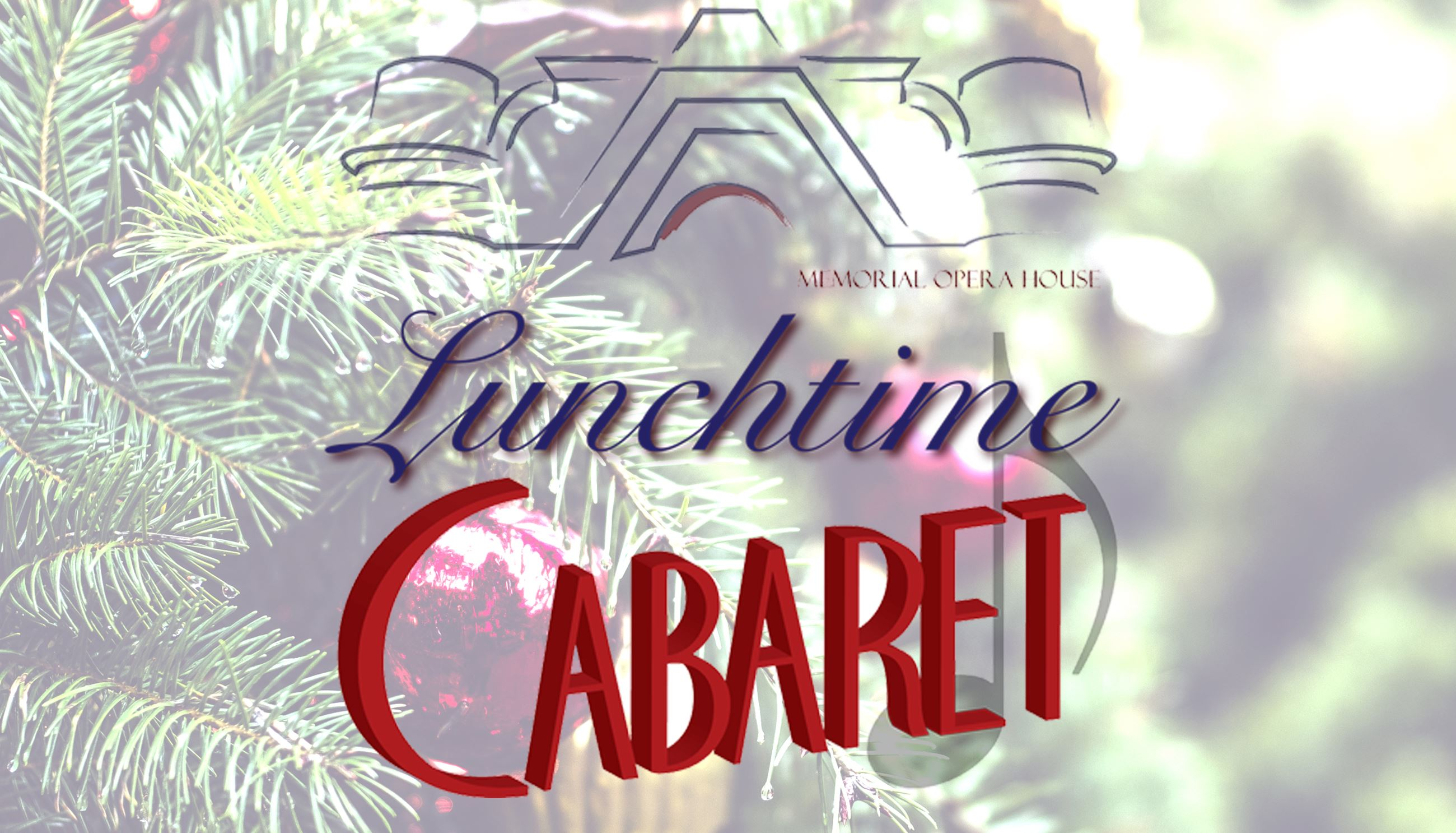 Christmastime At The Opera House Lunchtime Cabaret Event Poster