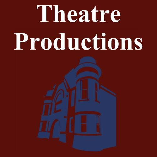 CLICK HERE For Theatre Productions Group Rate Information