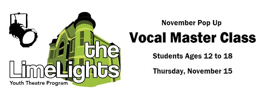 LimeLights Youth Theatre Vocal Master Class Pop Up Page Banner