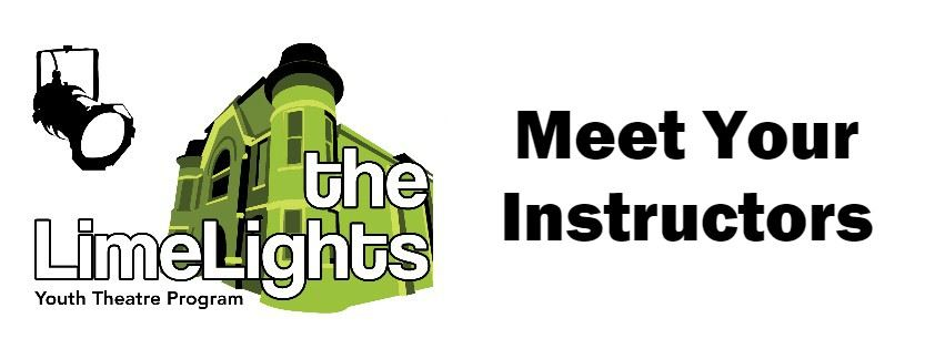 LimeLights Youth Theatre Meet Your Instructors Page Banner