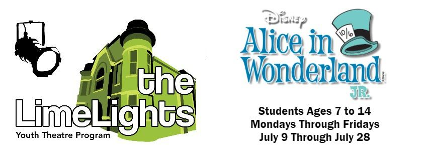 CLICK HERE For Information And To Register For Disney's Alice In Wonderland Jr. Workshops