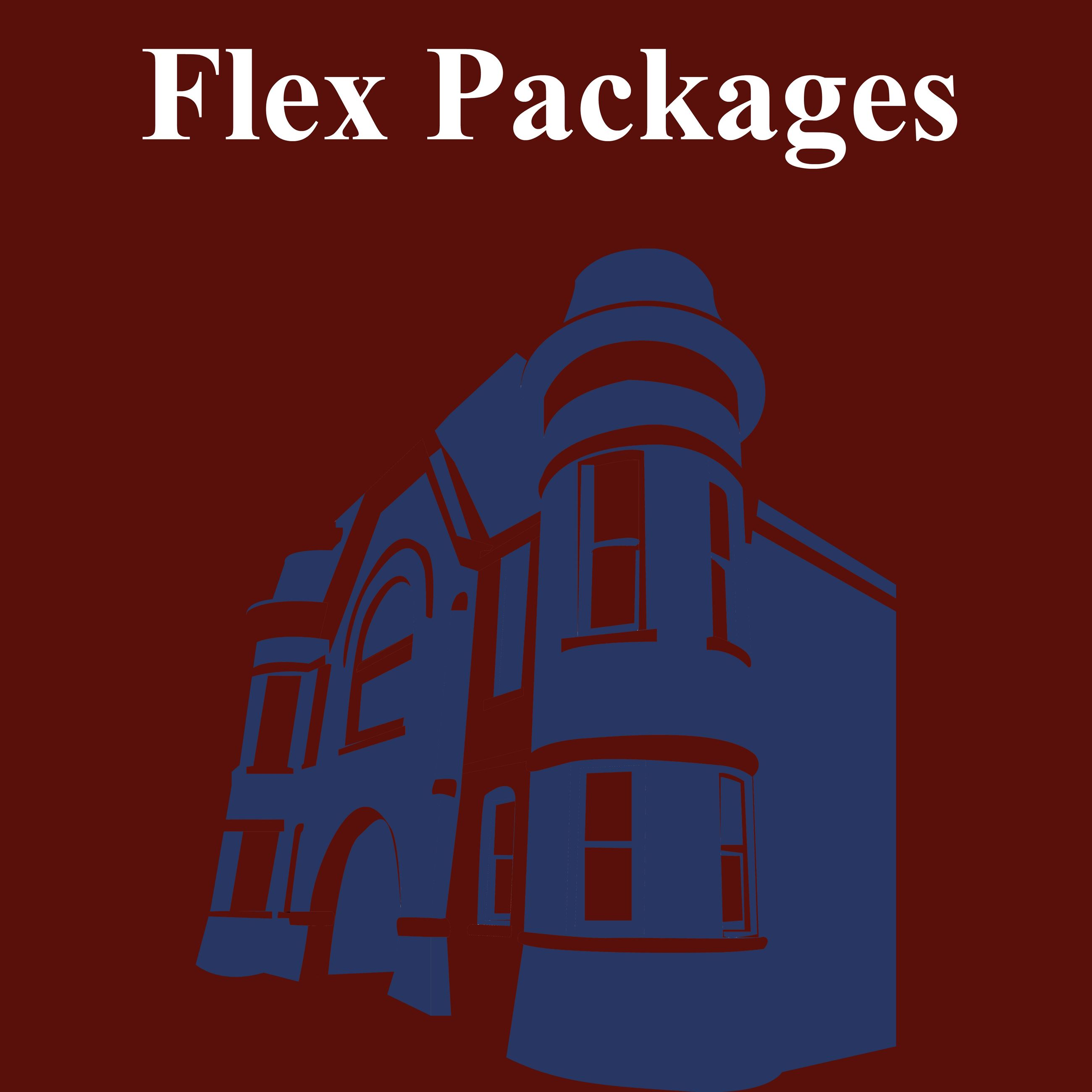 CLICK HERE For Information About Money Saving Flex Packages